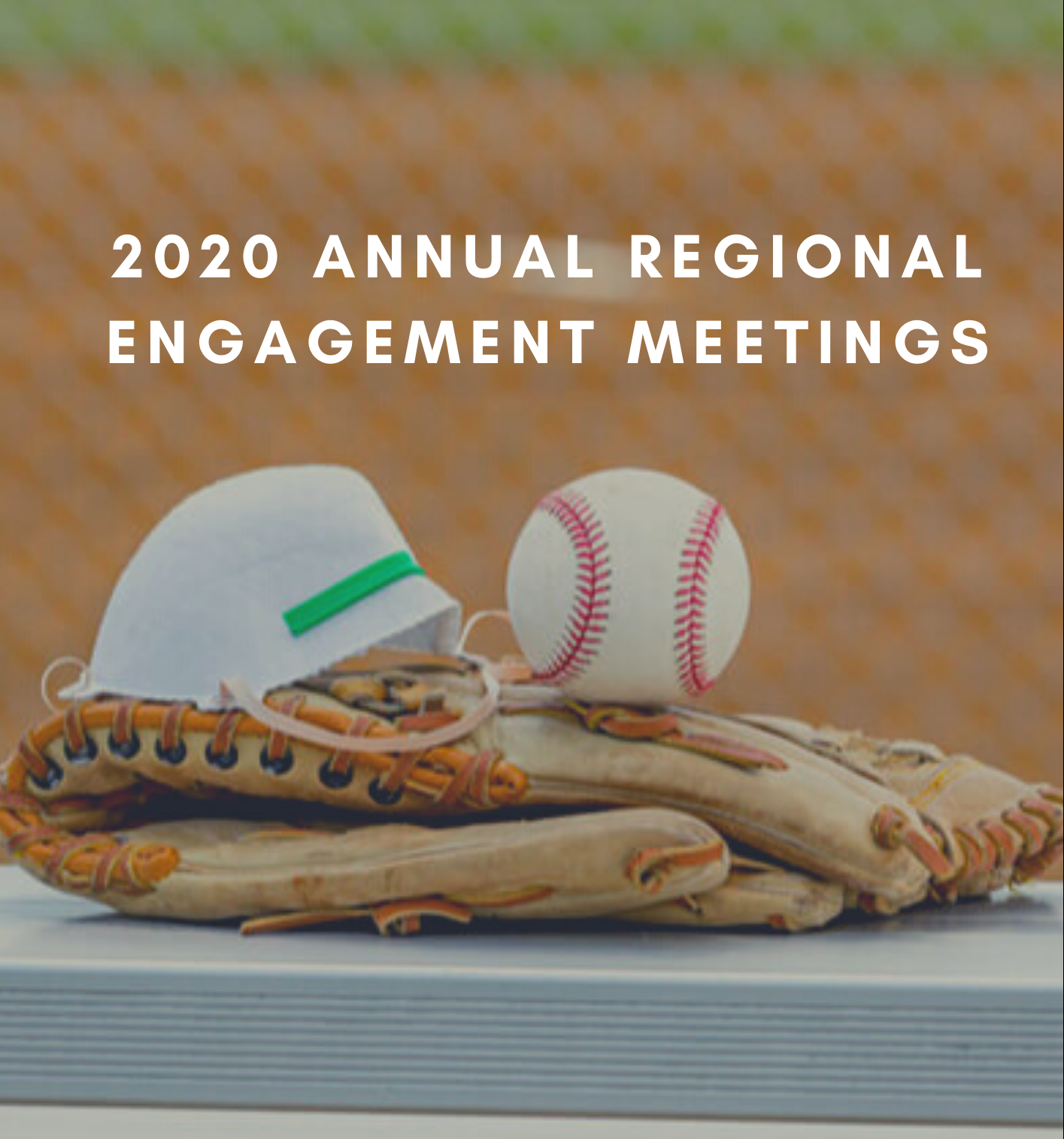 2020 Annual Regional Engagement Sessions